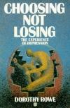 Choosing Not Losing