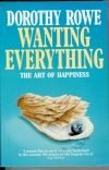 Wanting Everything: The art of happiness
