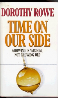 Time on Our Side: Growing in Wisdom not Growing Old